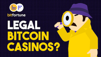 Legal Bitcoin Casinos